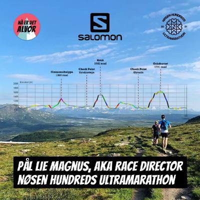 #135 - Pål Lie Magnus   Race Director @ Nøsen Hundreds Ultramarathon   Episodesponsor: Salomon