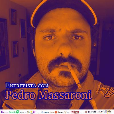 #258: Entrevista con Pedro Massaroni