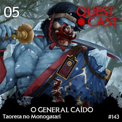 O General Caído - Taoreta no Monogatari 05 [L5A 4e]