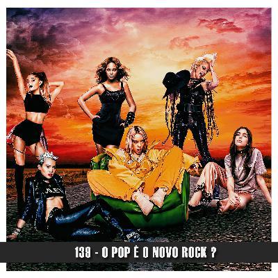 Doublecast 139 - O Pop é o novo Rock ?
