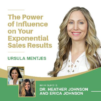 EP138: The Power of Influence on Your Exponential Sales Results