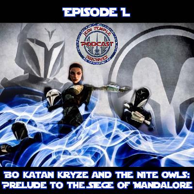 Episode L - Bo Katan Kryze and the Nite Owls: Prelude to the Siege of Mandalore