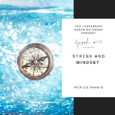 Stress and Mindset with Liz Howard