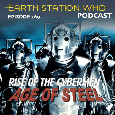 Earth Station Who - Rise of The Cybermen / Age of Steel