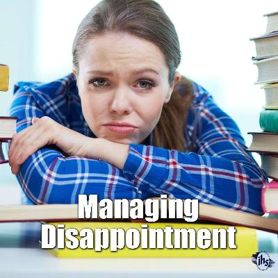 Managing Disappointment
