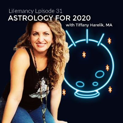 Astrology for 2020 with Tiffany Harelik, MA
