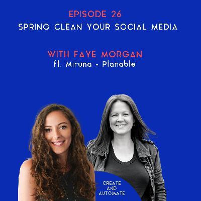 Spring clean your social media with Miruna Dragomir |26