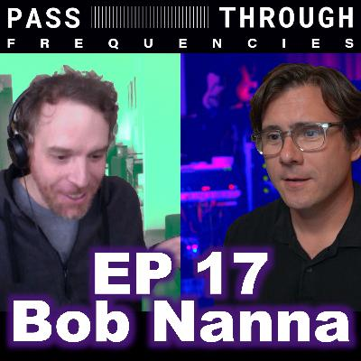 Bob Nanna (Braid, Hey Mercedes) - EP 17