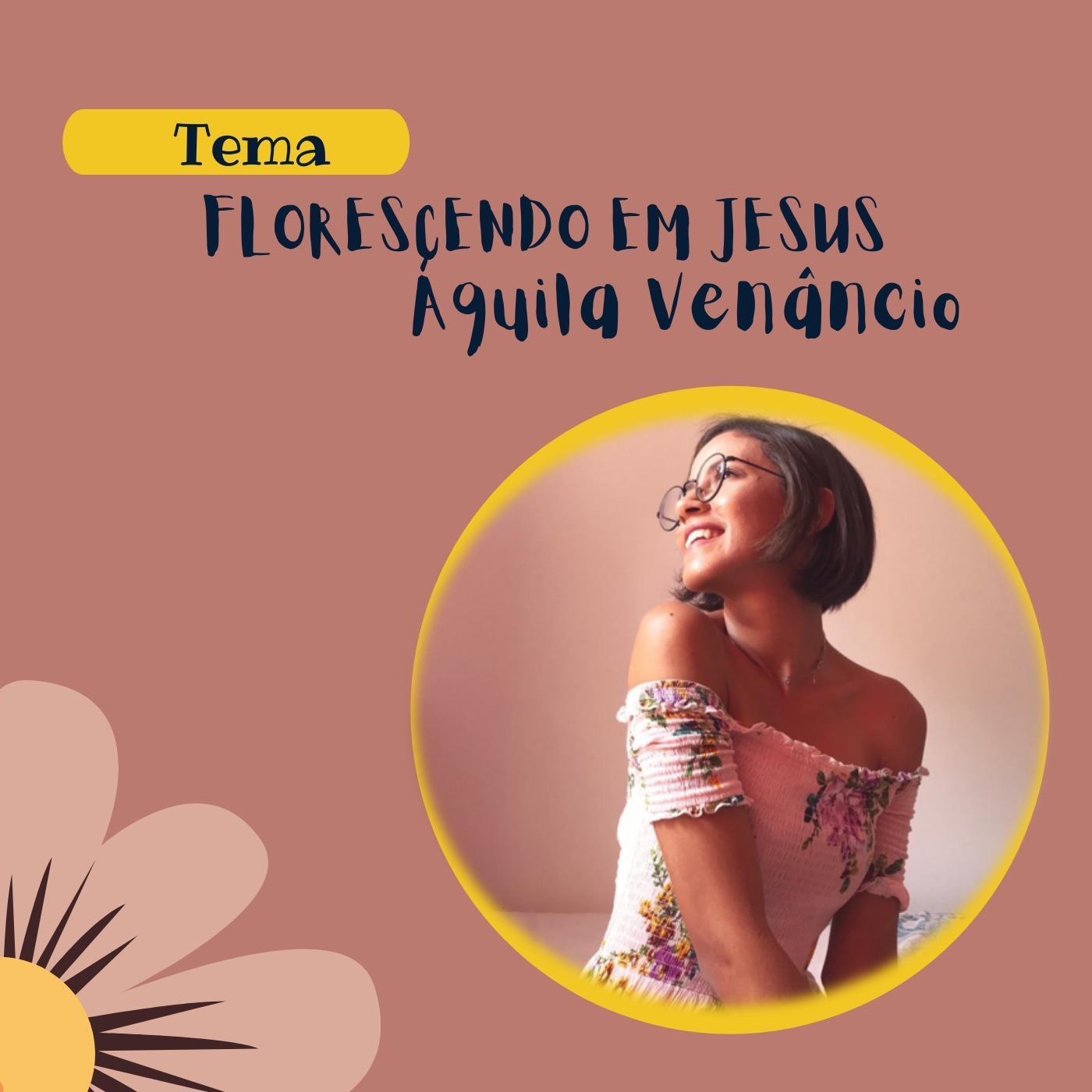 #003 - Florescendo em Jesus