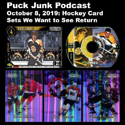 Hockey Card Sets We Want to See Return | #27 | 10/08/2019