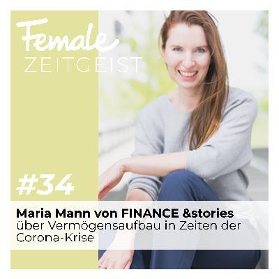 Über Vermögensaufbau in Zeiten der Corona-Krise: Interview mit Finanzexpertin Maria Mann von FINANCE &stories
