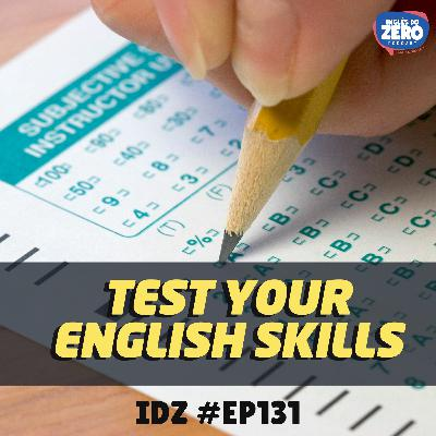 IDZ #131 - Test Your English Skills (Teste seu inglês)