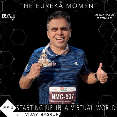 Ep.4 Starting Up In A Virtual World ft. Vijay Basrur, founder - OK Listen