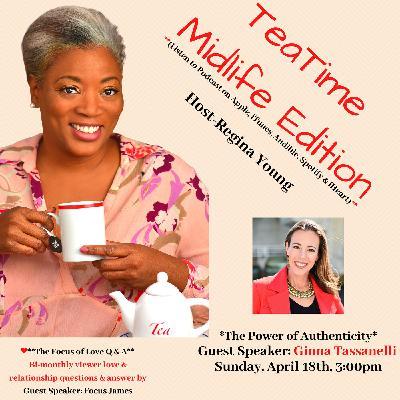 Being Yourself - The Power of Authenticity Guest Speaker: Ginna Tassanelli