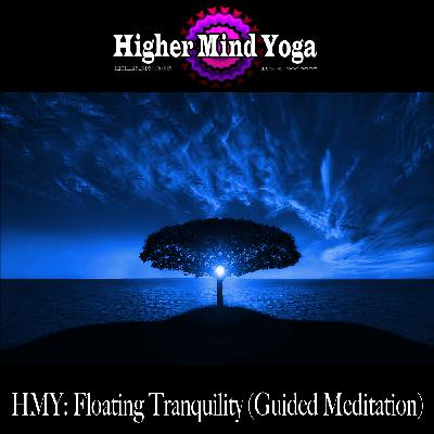 Floating Tranquility (Guided Meditation)