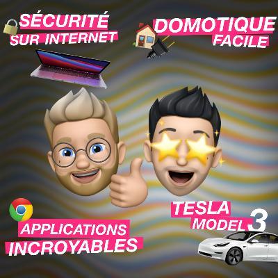 Tesla, domotique facile, applications incroyables et sécurité sur internet