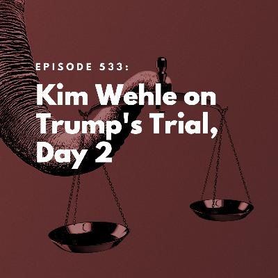 Kim Wehle on Trump's Trial, Day 2