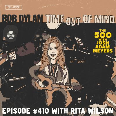 410 - Bob Dylan - Time Out Of Mind - Rita Wilson