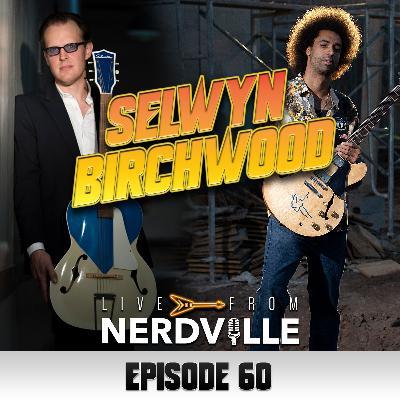 Episode 60 - Selwyn Birchwood - July 21st 2021