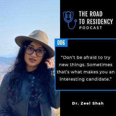Episode 6 - Dr. Zeel Shah
