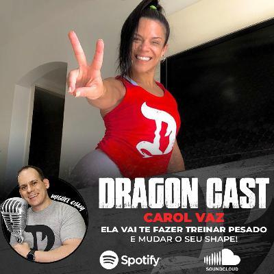 Carol Vaz - Ela vai te fazer treinar pesado - E mudar sua vida.