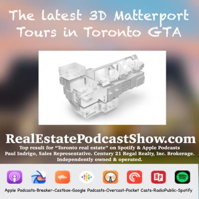 Episode 287: Daily 3D Tours Just added from Toronto to Oakville to Oshawa