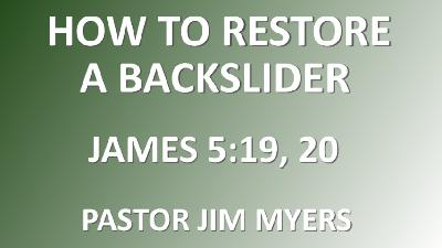 How to Restore a Backslider