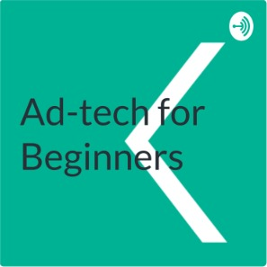 Lesson 1: What is Ad-Tech?