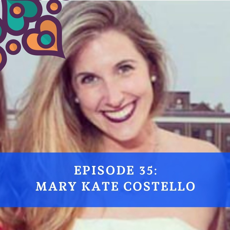 Episode 35 - Mary Kate