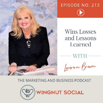Lauren Brown's Wins, Losses, and Lessons Learned - Episode 213