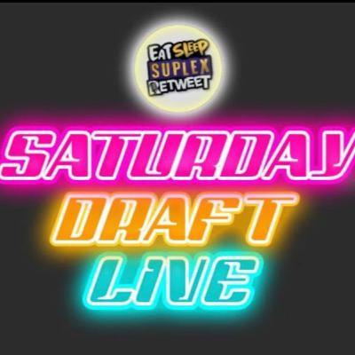 Saturday Draft Live #042
