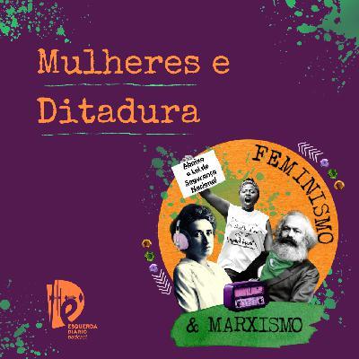 45: Mulheres e Ditadura