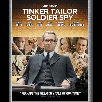 Episode 15: Tinker Tailor Soldier Spy (Mike's Quarantine List Pick #2)