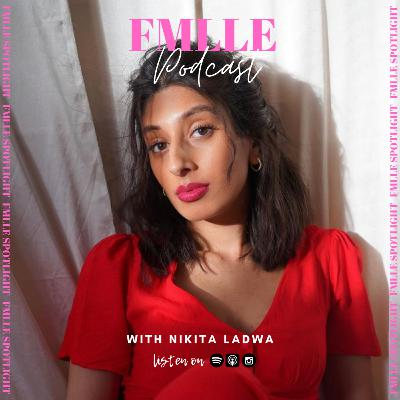 Entrepreneurship and all things being the CEO of your own business with Nikita Ladwa | FMLLE Spotlight |