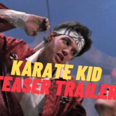 The Karate Kid Part II Teaser Trailer