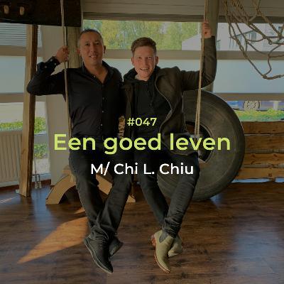 CLIPS: 3 dingen die je nodig hebt voor een 'goed' leven, met Chi Chiu