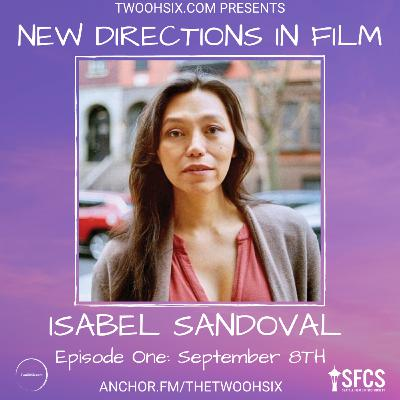 S02/E01 - New Directions in Film: Isabel Sandoval