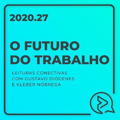 Leituras Conectivas: O futuro do Trabalho