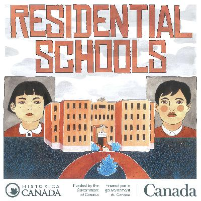 New Podcast: Residential Schools