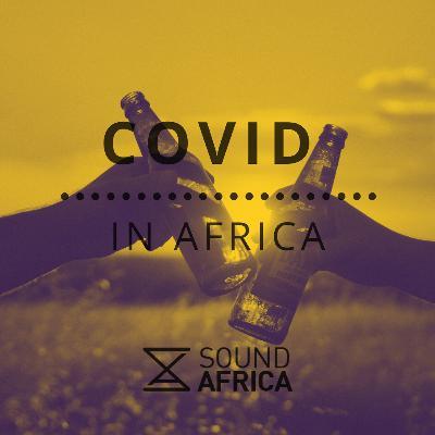 Covid in Africa Episode 11