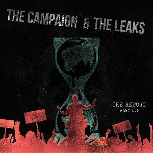 Part III: The Campaign & The Leaks