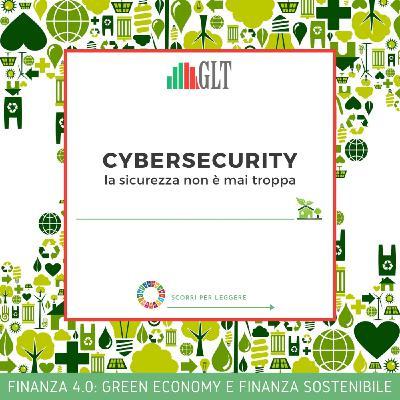 5. Cybersecurity: la sicurezza non è mai troppa!