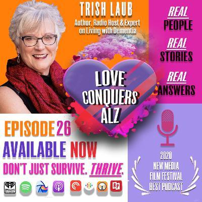Trish Laub; Author, Radio Host & Expert on Living with Dementia