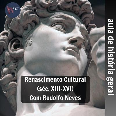 Renascimento Cultural (aula 14): História Geral