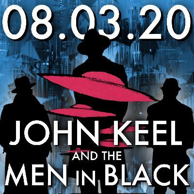 John Keel and the Men in Black   MHP 08.03.20.