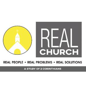 SERMON: Real Church - Week 9