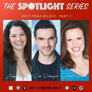 ONLY MAKE BELIEVE with Artistic Director Jackie Miller & Actors Dan Domingues and Jeanette Bonner