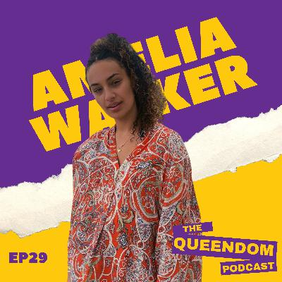 Episode 29 - Amelia Walker