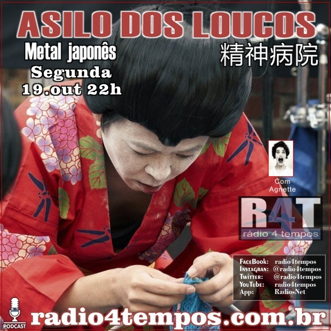 Rádio 4 Tempos - Asilo dos Loucos 228:Agnette