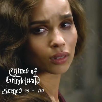 Episode 246 - Crimes of Grindelwald, Scenes 99 - 110
